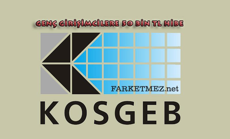 KOSGEB 50 bin TL hibe