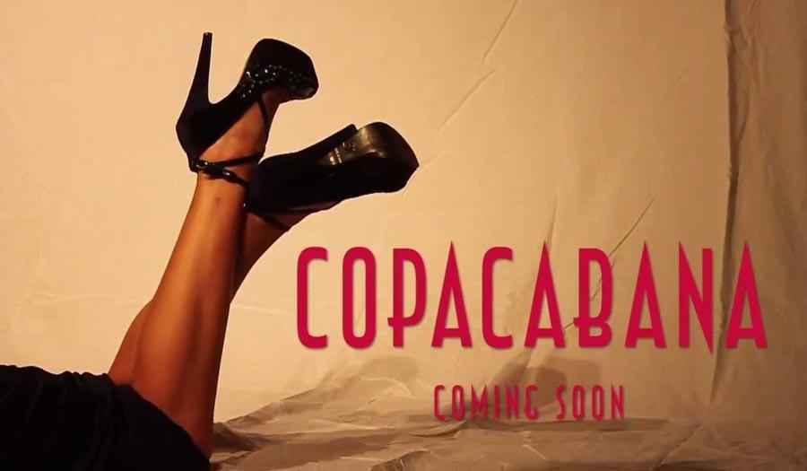 Copacabana – Düğün Hediyesi 6 Mayıs'ta Sinemalarda !